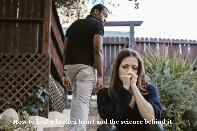 How to heal a broken heart and the science behind it