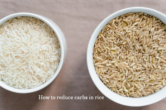 How to reduce carbs in rice