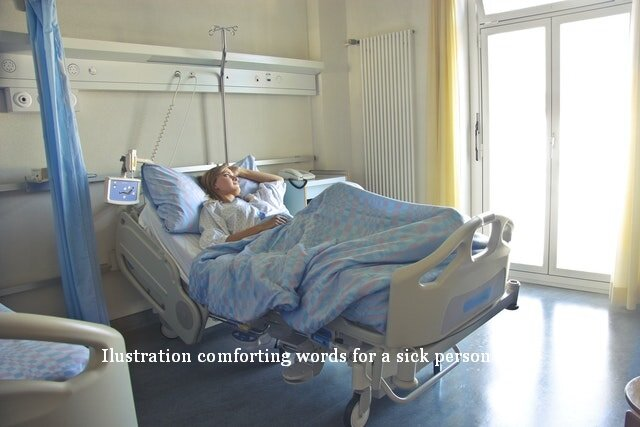 comforting words for a sick person