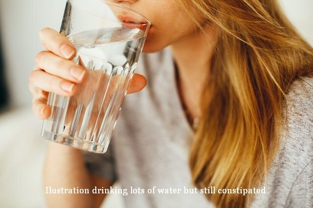 Drinking lots of water but still constipated