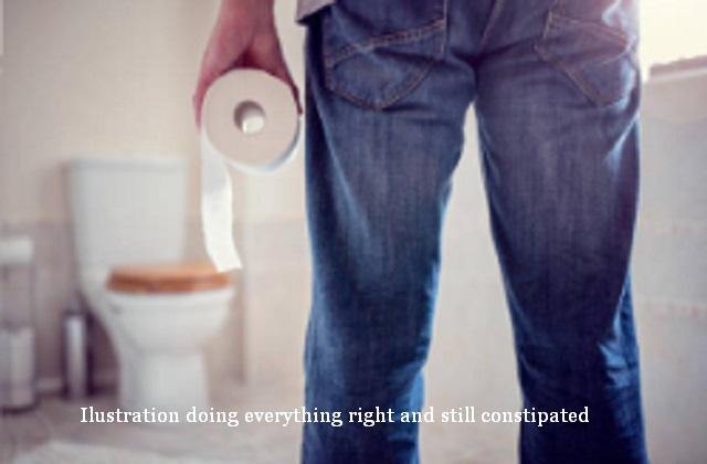 doing everything right and still constipated